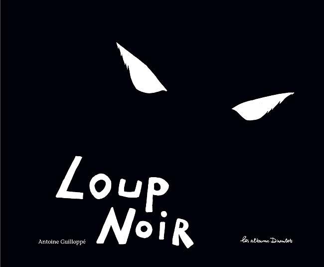 Loup_Noir_Antoine_Guilloppé