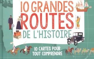 image 10 grandes routes de l'histoire